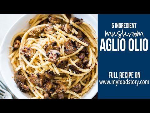 15 Minute Mushroom Spaghetti Aglio Olio - My Food Story