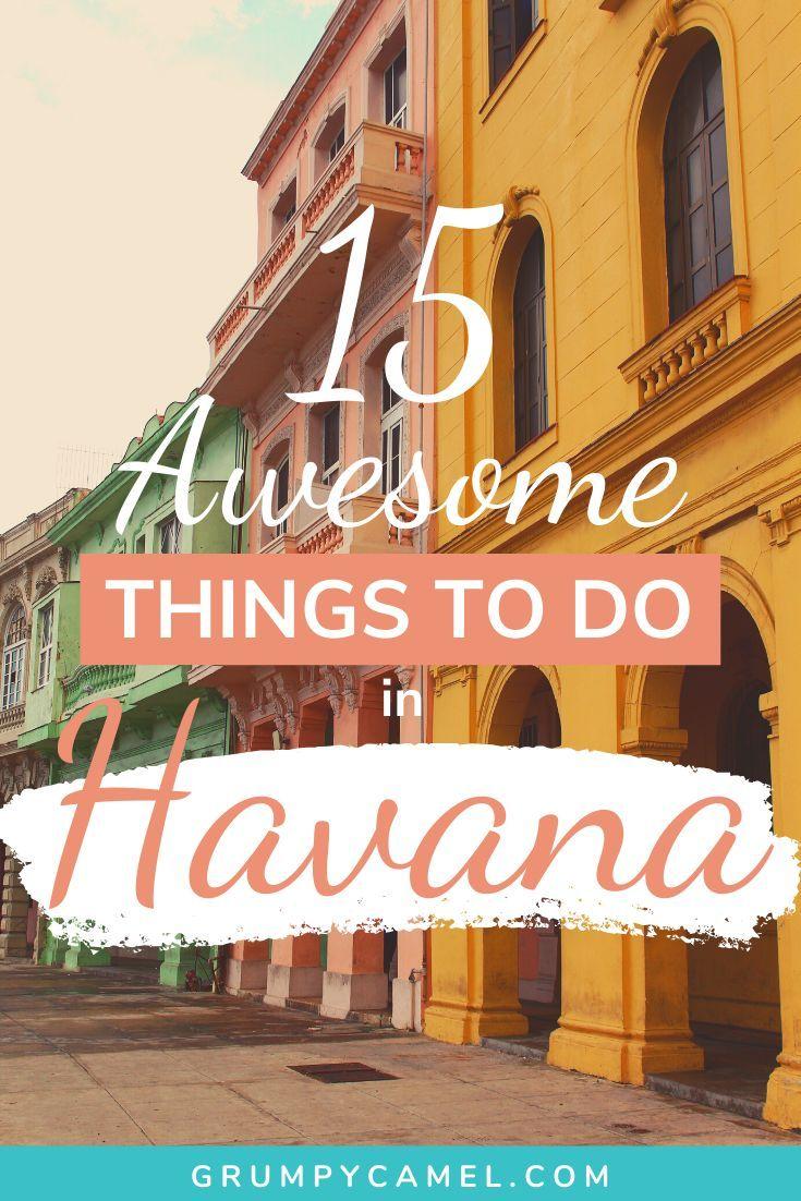 15 Amazing Things To Do In Havana Cuba Karibik Urlaub Karibik Touren