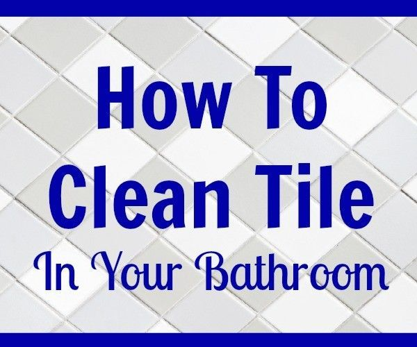 to clean tile in your bathroom or any other room cleaning clean