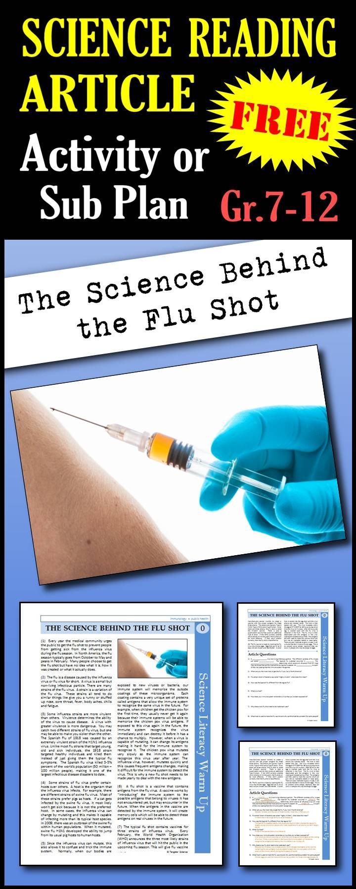 Free!  In this article, students will read about viruses, the types of viruses that cause the flu, how the immune system detects and remembers viruses, how vaccines like the flu shot work and how the flu shot vaccine is manufactured.. This is a great in class activity, homework assignment, weekly science reading assignment, sub plan or in school suspension plan. Use this to save time looking for engaging and appropriate articles with questions!