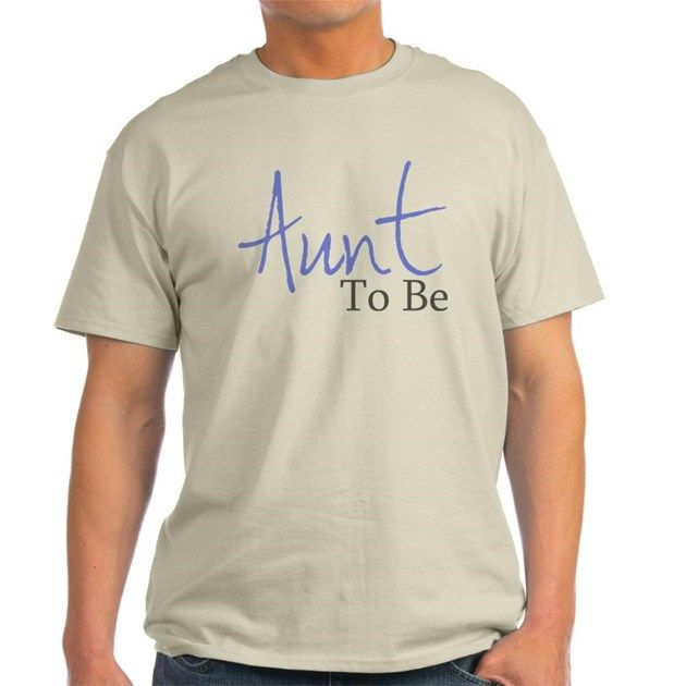 Aunt To Be...Your brother or sister is going to have a baby. Let everyone know that you're going to be an Aunt. Perfect gift for any Aunt To Be for Mother's Day or any day.