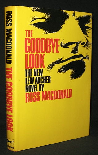 "The Goodbye Look, Ross MacDonald.  Published by Alfred A Knopf, 1969.  15th novel in the Archer series. Instant best-seller.  William Goldman, in his New York Times review of the novel, claimed that the Lew Archer books are ""the finest series of detective novels ever written by an American"" (1969). In The Goodbye Look, Archer is initially hired to investigate a robbery but soon discovers a series of murders.  First edition.  Original dust jacket."