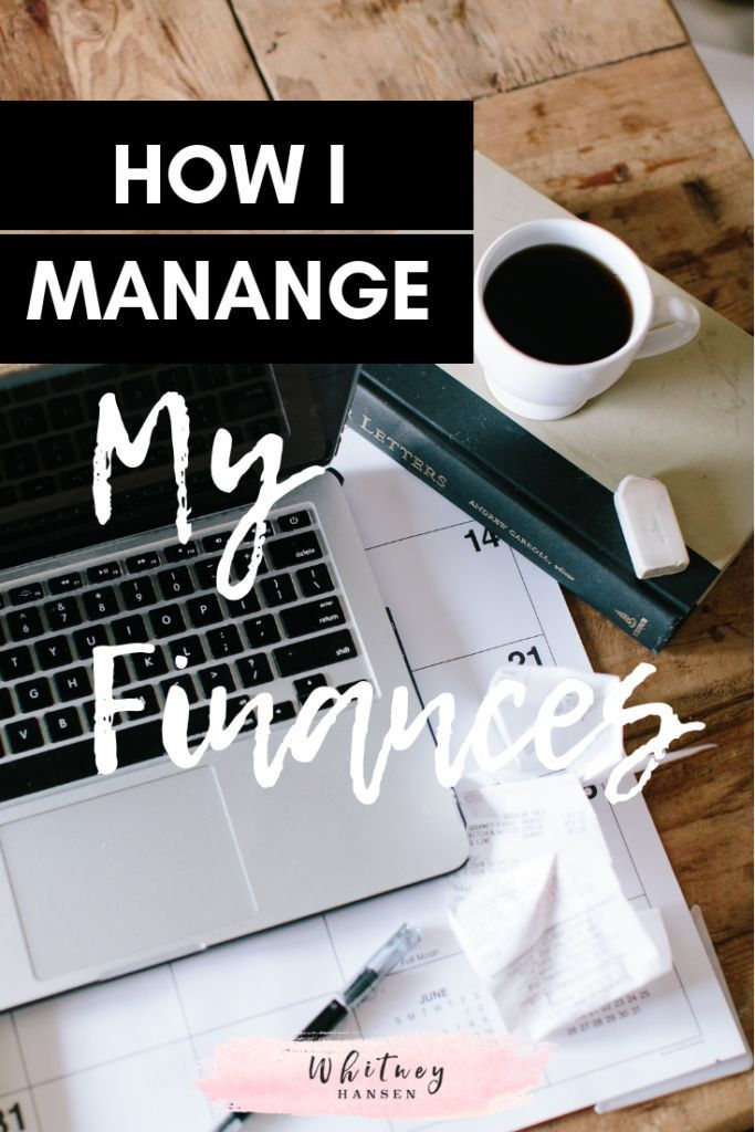 How I Manage My Financial Life Adult-ish Pinterest Personal