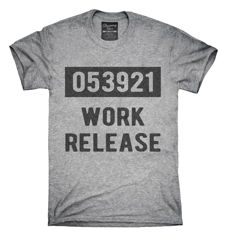Work Release Funny Retirement Gag Gift T-shirts, Hoodies,