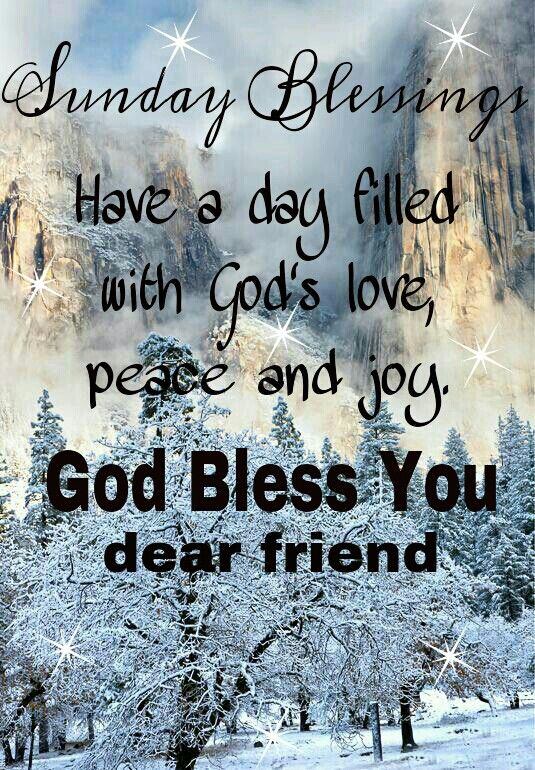 SUNDAY BLESSINGS. HAVE A BEAUTIFUL DAY. GOD BLESS YOU!