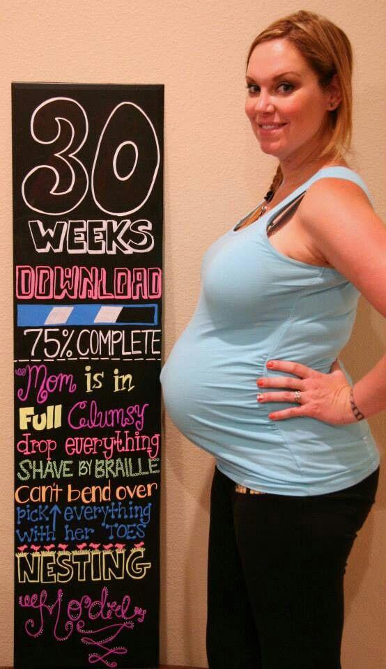 30 Weeks Pregnancy Chalkboard | Baby! | Pinterest | 30 ...