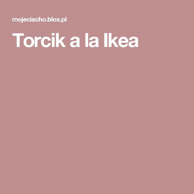 Torcik a la Ikea