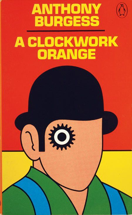 There's no debating that David Pelham's cover for the Penguin Books UK paperback edition of Anthony Burgess' A Clockwork Orange is iconic — that cog-eyed face is impossible to forget. But the Briti...