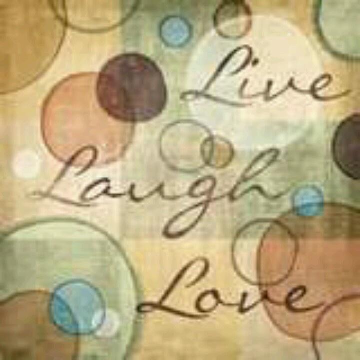 29 best Live, love, laugh images on Pinterest | Live laugh love ...
