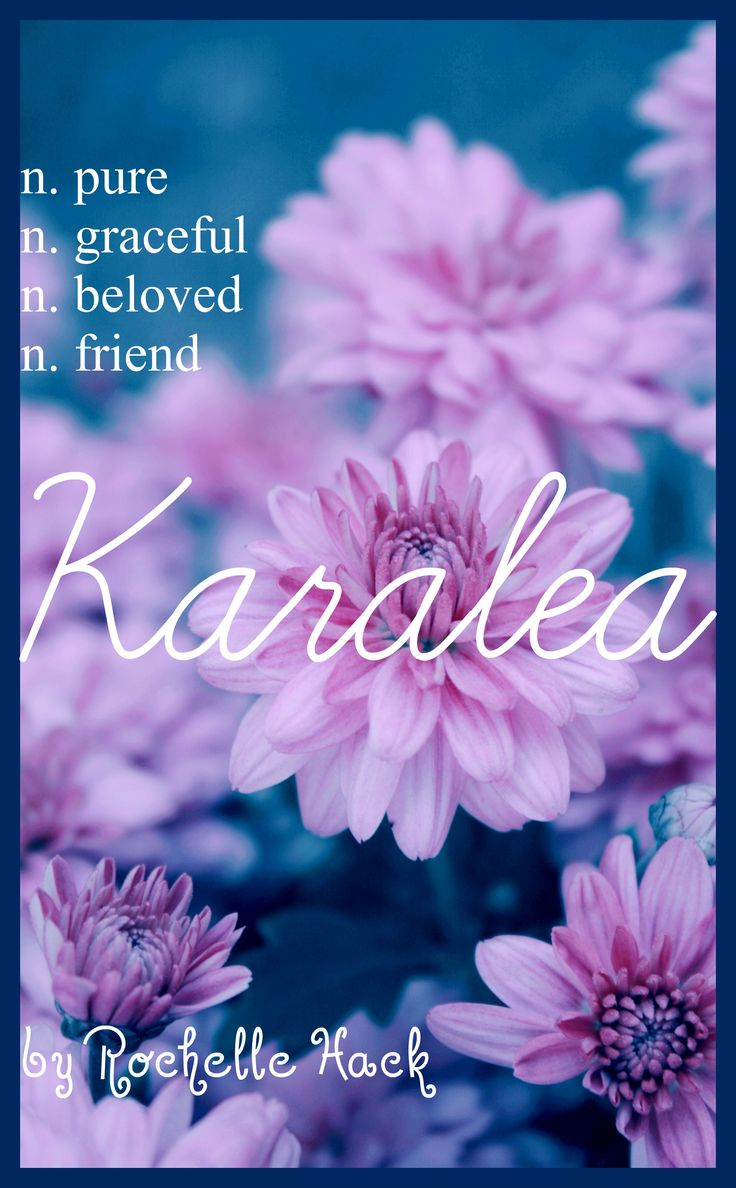 Baby Girl Name: Karalea (kara-leeya). Meaning: Pure; Graceful; Beloved; Friend. Origin: Greek; British; Irish; Gaelic. https://www.pinterest.com/vintagedaydream/baby-names/