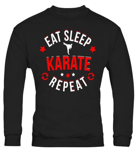 # Eat Sleep Karate Repeat T-Shirt . Special Offer, not available in shops Comes in a variety of styles and colours Buy yours now before it is too late…