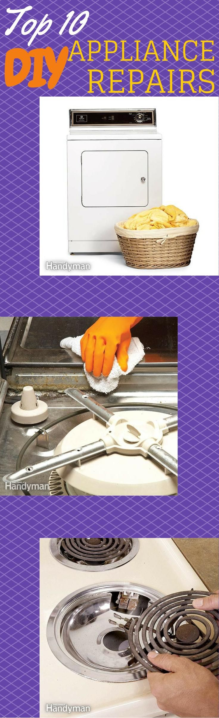 The Top 10 DIY Appliance Repairs: Fix your appliances yourself and save money! http://www.familyhandyman.com/appliance-repair/the-top-10-diy-appliance-repairs