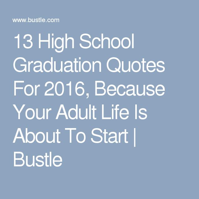 The 25+ Best High School Graduation Quotes Ideas On