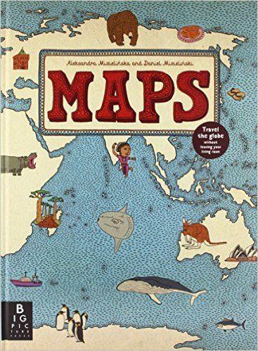 Maps: Aleksandra Mizielinska - Daniel Mizielinski: Amazon.co.uk: Aleksandra Mizielinska, Daniel Mizielinski: 9781848773011: Books