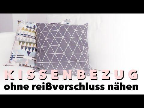 DIY Kissenbezug nähen für Anfänger ohne Reißverschluss oder Knöpfe - Schlupfbezug - alive4fashion - YouTube