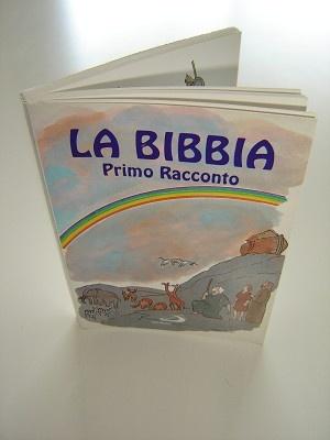Children's Bible in Italian Language / La Bibbia Primo Racconto / La Prima Bibbia Dei Ragazzi