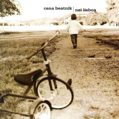 Nei Lisboa. Cena Beatnik. http://www.youtube.com/watch?v=pc2Y8Fc3JkA