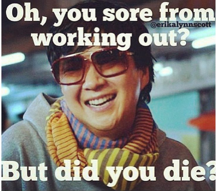 new workout additions are returning me to the uncomfortable feeling of soreness. Totally aware of muscles I had forgotten about but no I didn't die:)