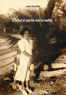 """Walks with Gio: Recensione """"L'alba si portò via la notte"""" di Laura Orsolini"""