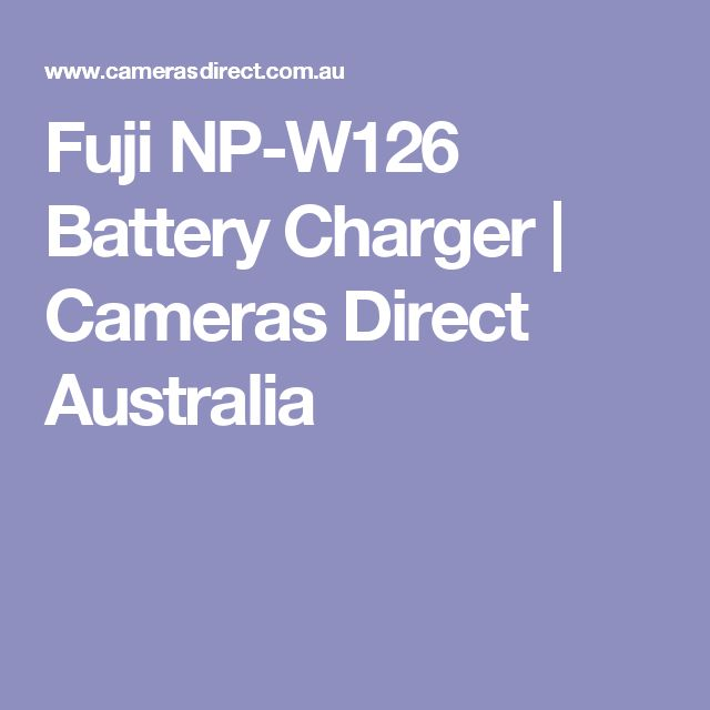 Fuji NP-W126 Battery Charger | Cameras Direct Australia