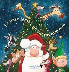 Le père Noël ne sait pas dire non- Andrée Poulin, illust. Jean Morin - éditions de la Bagnole-  Ce Noël-là a été un peu bizarre aussi, il faut bien le dire. Et les animaux du zoo en parlent encore comme d'un merveilleux moment : cette balade dans la nuit leur a fait plaisir ! La générosité du père Noël s'étend bien au-delà de sa fameuse distribution de cadeaux, assurément.