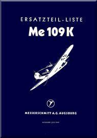 Messerschmitt Me-109 K  Aircraft  Illustrated Parts Catalog  Manual ,    (German Language ) - Bf-109 K  Ersatzteilliste, 1944