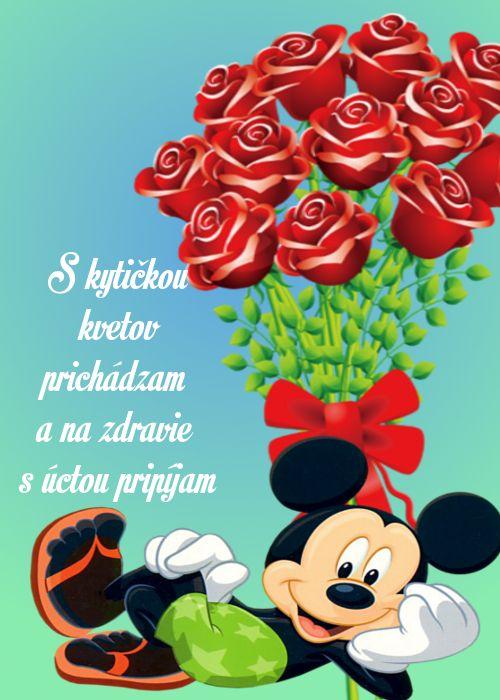 S kytičkou kvetov prichádzam a na zdravie s úctou pripíjam.