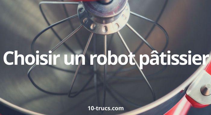Acheter un robot pâtissier