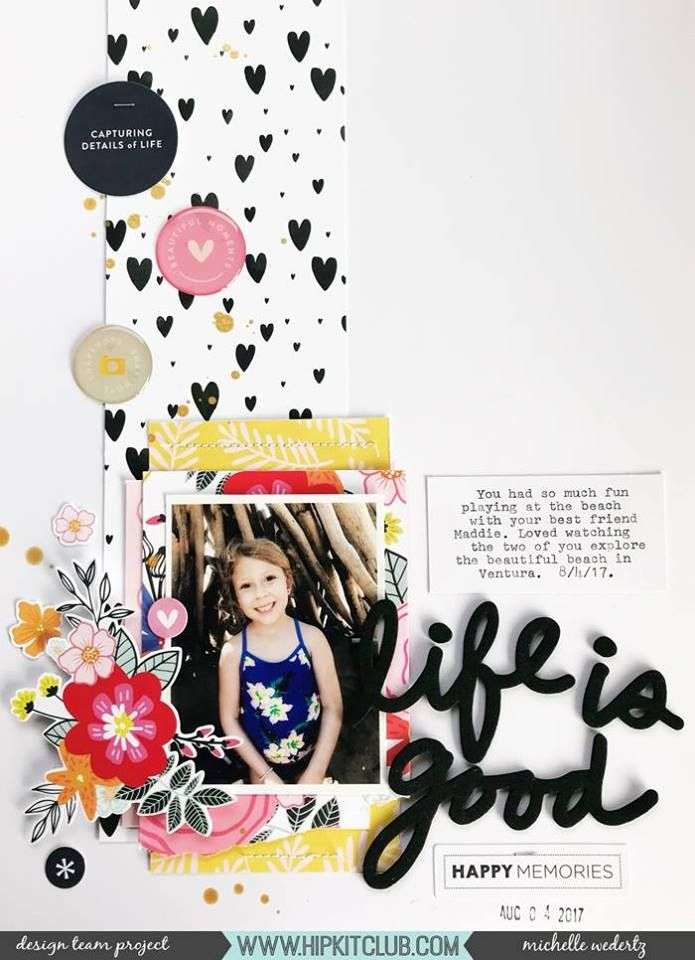 Life is good layout