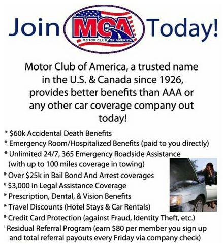 Motor Club of America (MCA) is looking for sales people to market their $19.95 auto club plan. (Like AAA, but much Better) Once you join our team, you get full training and all marketing material. Weekly Pay Every Friday!(Direct Deposit or paper Check, It's your choice) You are paid $80 per sign up!!! Average Reps are signing up 15 to 20 people a week . You do the math! That's $1200 to $1600 A Week!!! SIGN UP HERE!! www.tvcmatrix.com/joinMCAclub