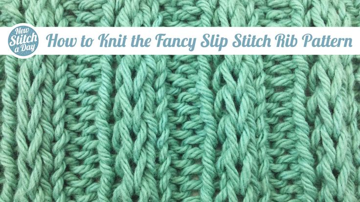 """How to Knit the Fancy Slip Stitch Rib Pattern"" (NewStitchaDay.com) Might try this next...looks like a cross between a cable, a lace, and a rib. Awesome!"