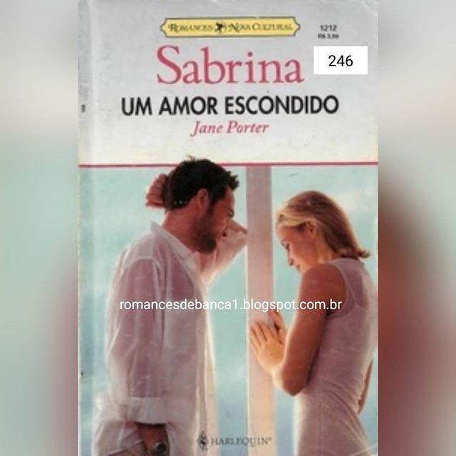 246 Um Amor Escondido Jane Porter Editora Nova Cultural 2001