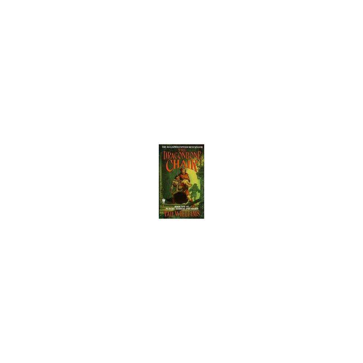 Dragonbone Chair (Reprint) (Paperback) (Tad Williams)