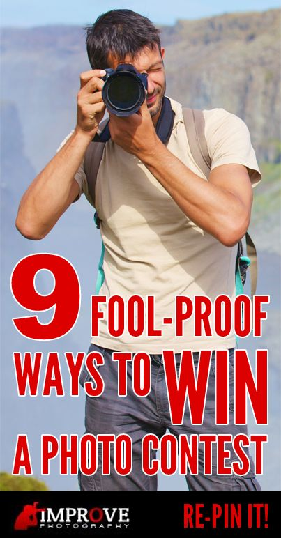 9 fool proof ways to win a photo contest