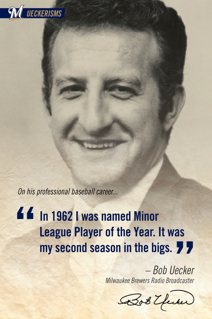 """""""In 1962 I was named Minor League Player of the Year. It was my second season in the bigs."""" #UECKER #BREWERS: Uecker Brewers, Brewers Badger, Brewers Packs, Milwaukee Brewers, Milwauk Brewers, Baseball Folli, Baseball Baseball, Baseball Baby, Second Seasons"""