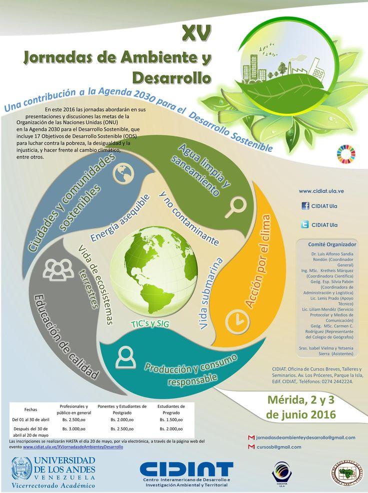 """No te quedes sin asistir a nuestras XV Jornadas de Ambiente y Desarrollo """"Una contribución a la Agenda 2030 para el Desarrollo Sostenible"""", 2 y 3 de junio. #ambiente, #ULA, #desarrollo_sostenible"""