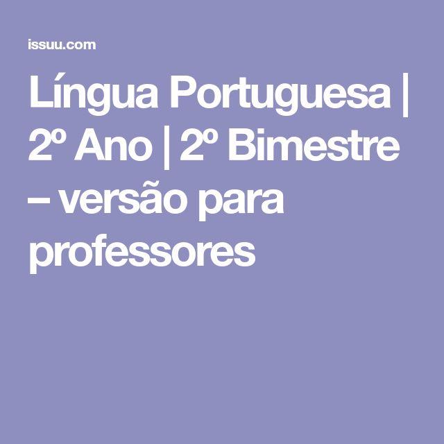 Língua Portuguesa | 2º Ano | 2º Bimestre – versão para professores