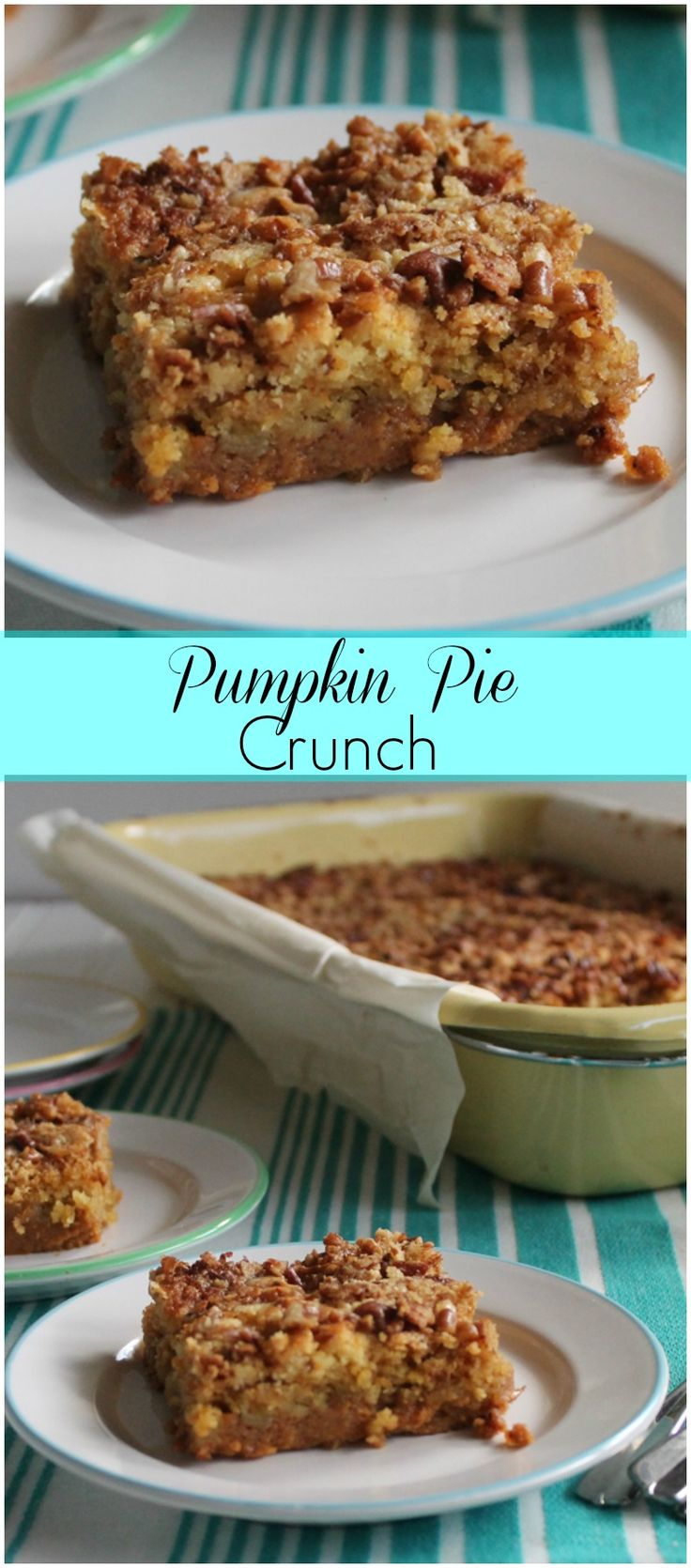 Pumpkin Pie Crunch-a perfect balance between pumpkin and my favorite sweet potato soufflé topping!