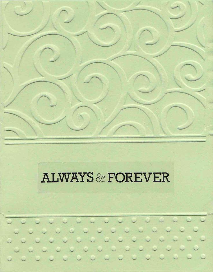 """Handmade Embossed """"Always & Forever"""" Card"""