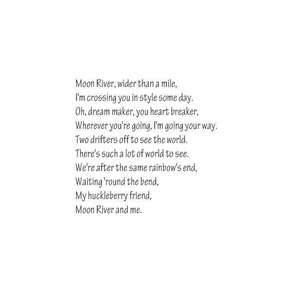 The 25+ best Moon river lyrics ideas on Pinterest
