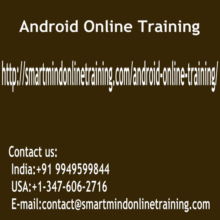 Android Online Training going to educate you on construct and how you can to create program. It might function as application that is independent or incorporate with online method. On-Line Android Training is being provided course for the people that have coach timetable by us Android Online Training. http://smartmindonlinetraining.com/android-online-training/