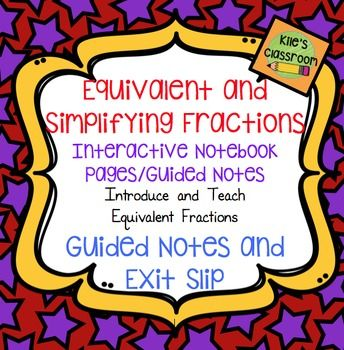 Equivalent Fractions and Simplifying Fractions are two of the building blocks for all other fraction work and the beginning of understanding Algebra! This is a great set of interactive notebook pages / guided notes to introduce equivalent fractions and fractions in simplest form in a way that is easy to understand.