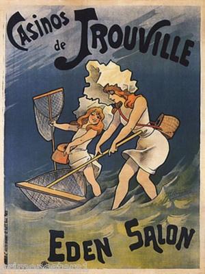 Casinos de Trouville Eden Salon - France Normandie French Vintage travel beach poster Art Nouveau ca. 1900's #essenzadiriviera www.varaldocosmetica.it