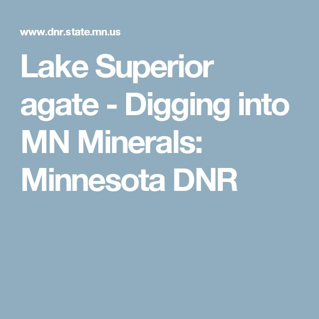 Lake Superior agate - Digging into MN Minerals: Minnesota DNR