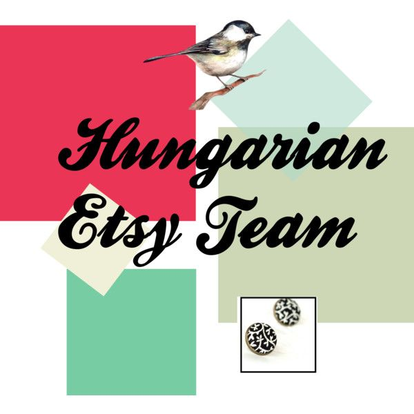 """Hungarian Etsy Team"" by chinnok-design on Polyvore"