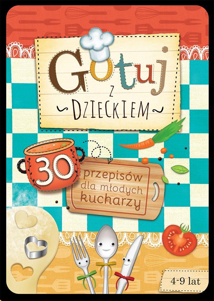 Cena: 29.90zł. Eksresowa wysyłka od ręki. GOTUJ Z DZIECKIEM - 30 PRZEPISÓW DLA MŁODYCH KUCHARZY... więcej na www.Tublu.pl #tublu #tublu_pl #zabawka #zabawki #dla #dzieci #toy #for #kid #doll #cooking #player #zabawa #w #gotowanie #sierra #madre #przepisy #recipes