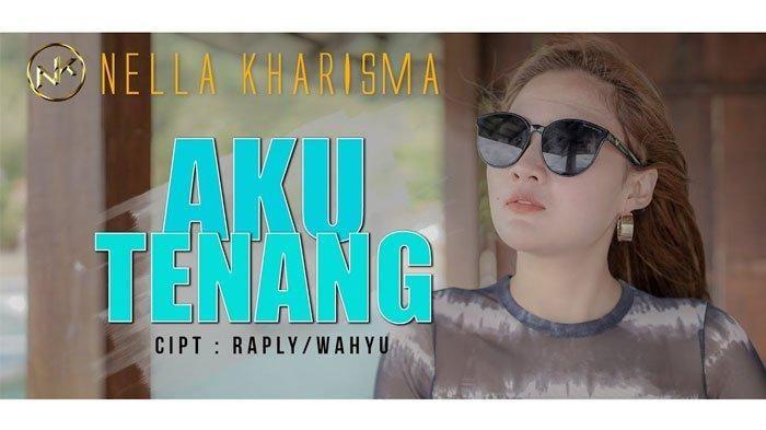 Download Lagu Mp3 Aku Tenang Nella Kharisma Terbaru 2020