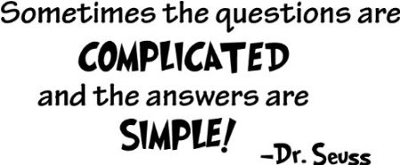 sometimes answers are simple to complicated questions essay What follows is a an example of an answer to a typical essay question you might see that i'm beginning to practice or rehearse some by simple.