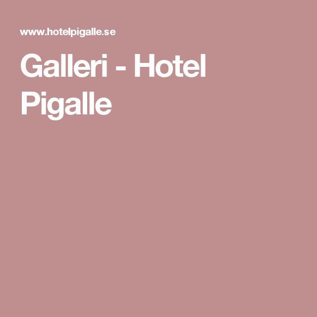 Galleri - Hotel Pigalle