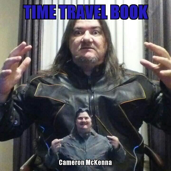 Time travel book timetravelbook.jpg cameron mckenna